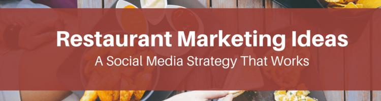 Social Media Restaurant Marketing