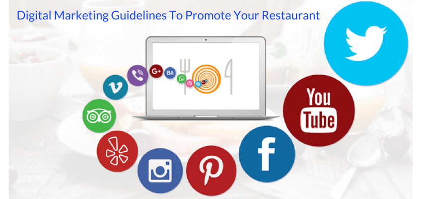 Digital Marketing Guidelines To Promote Your Restaurant