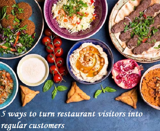 3 ways to turn restaurant visitors into regular customers